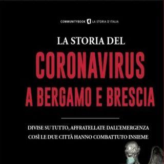Giuseppe Spatola: in pochi giorni e' cambiato tutto, le storie di Bergamo e Brescia colpite da un virus mortale