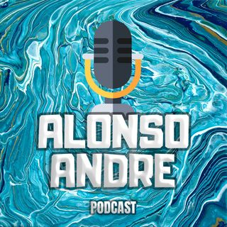 Podcast Alonso Andre