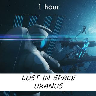 Lost in Space Uranus | 1 hour CELESTIAL Sound Podcast | White Noise | ASMR sounds for deep Sleep | Relax | Meditation | Colicky