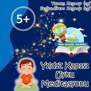 Çocuklar için Uyku Meditasyonu (5+) Yıldız Kapısı