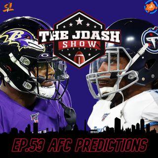 Ep.53  AFC Predictions