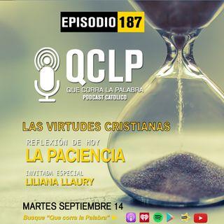 QCLP-VC. 9. LA PACIENCIA