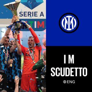 I M SCUDETTO | Inter's 2020-21 season review [ENG]