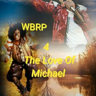 WBRP.....(Midnight Magic) 4 The Love Of Michael Jackson  ... W/ DJ Lady J & DJ DLiteful.... #Legend  #Rip