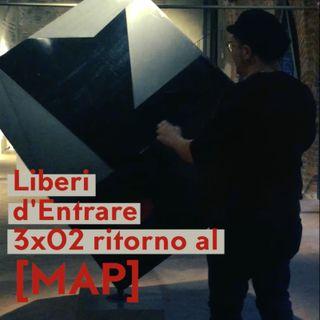 LdE - S03E02 - Ritorno al [MAP] Museo Arte Plastica con Linda Carraro