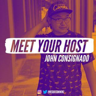 Meet Your Host: John