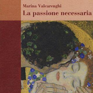 La passione necessaria - Intervista con Marina Valcarenghi