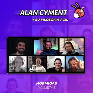 EP38 - Alan Cyment y su Filosofía Ágil