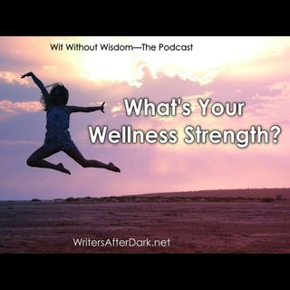 What's Your Wellness Strength?