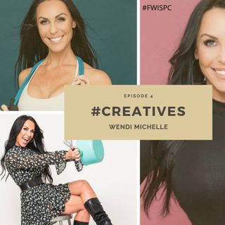#CREATIVES: Wendi Michelle