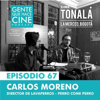 EP67: UNA TARDE DE PODCAST CON CARLOS MORENO