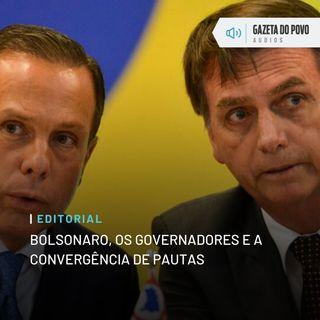 Editorial: Bolsonaro, os governadores e a convergência de pautas