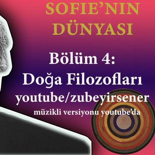 Sesli Kitap - Sofie'nin Dünyası - 4. Bölüm: Doğa Filozofları (Yunan Filozoflar)