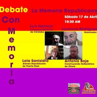 CON MEMORIA - #28 - LA MEMORIA REPUBLICANA