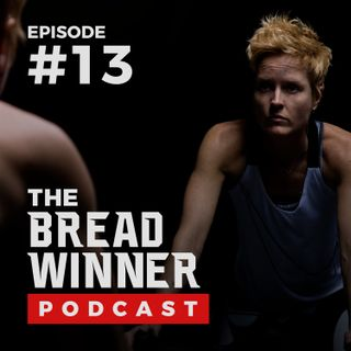 Wendy Dieterlen || Episode #13 ||The BreadWinner Podcast