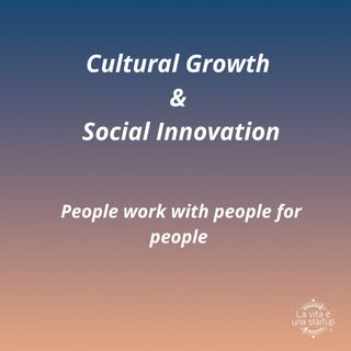 Cultural Growth & Social Innovation