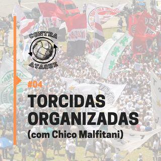 OCA#04 - Torcidas Organizadas