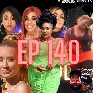 140. Nene Doesn't Like Ya'll Memes, Lizzo Speaks W/ GMA, Baddies ATL Reunion Drama, Iggy Azalea, & more...