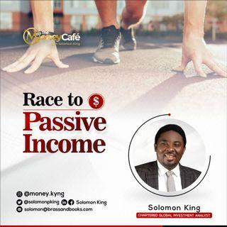 Race to Passive Income