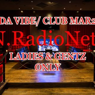 "WELCOME TO ""DA VIBE"" @ CLUB Mar2 - COME ENJOY THE EXPERIENCE: LIVE NOW"