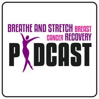 Episode 14:  How Breast Cancer Depleted My Self-Esteem, and How I regained It.