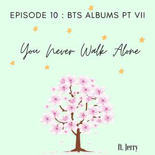 Episode 10: Album Review: You Never Walk Alone