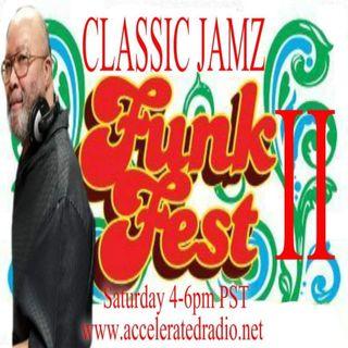 Classic Jamz *Funk Fest 2* 7-20-19