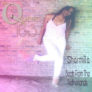 The Quest 163. Sharmila. Beats From The Netherlands.