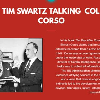 Guest Tim Swartz Talking about Col. Philip J Corso  10/7/19