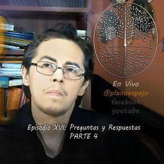 Episodio XVI   Preguntas y respuestas - PARTE 4
