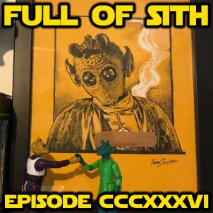 Episode CCCXXXVI: Sparking Star Wars Joy