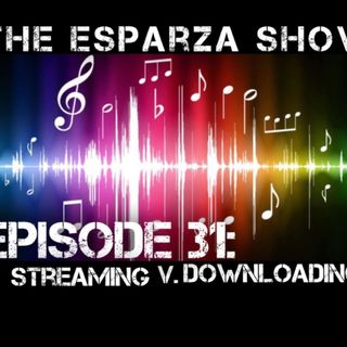 Episode 31: Streaming V. Downloading (discussing music streaming, the end of music piracy, Spotify, iTunes, Godsmack, and more)