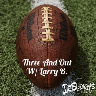 Three And Out- NFL Week 1: Football's Back!