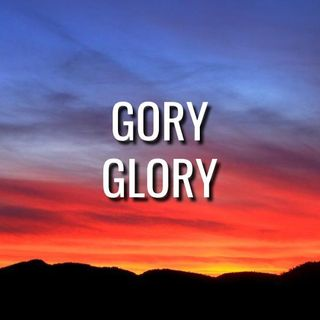 Gory Glory - Morning Manna #3215
