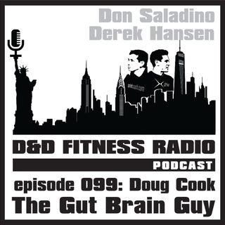 Episode 099 - Doug Cook:  The Gut Brain Guy