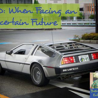 030: When Facing an Uncertain Future