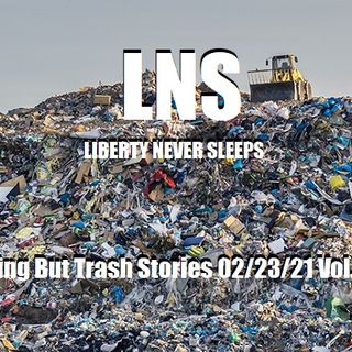 Nothing But Trash Stories 02/23/21 Vol.10 #036