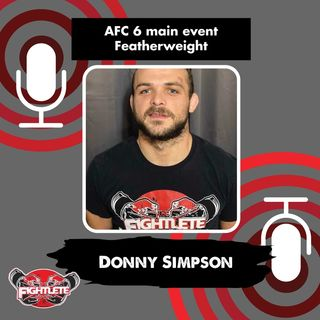 Illinois Featherweight AFC 6 Smoke in the Hills  Featherweight Pro Donny Simpson Interview