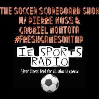 The Soccer Scoreboard Show- Episode 131: MLS better than Liga MX? Champions League, Europa League & More!