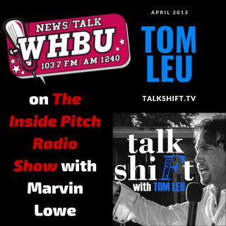Tom Leu on The Inside Pitch Radio Show