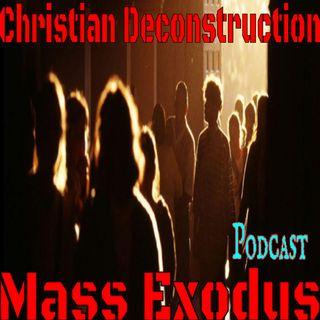 Christian Deconstruction Mass Exodus