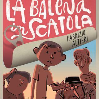 """Fabrizio Altieri """"La balena in scatola"""""""