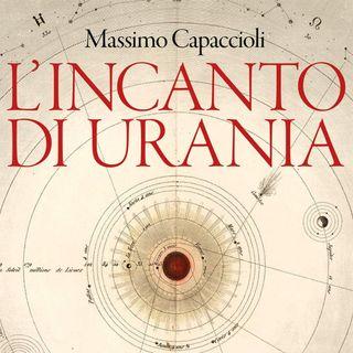 """Massimo Capaccioli """"L'incanto di Urania"""""""