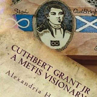 Metis Visionary - Cuthbert Grant Jr