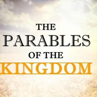 The Parable Of The Hidden Treasure, And The Goodly Pearls!
