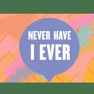 BONUS - Never Have You Ever