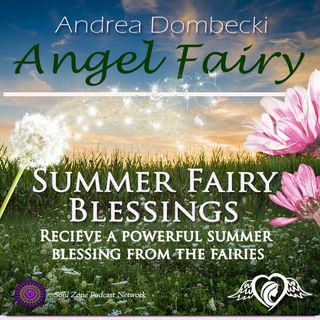 Summer Fairy Blessings