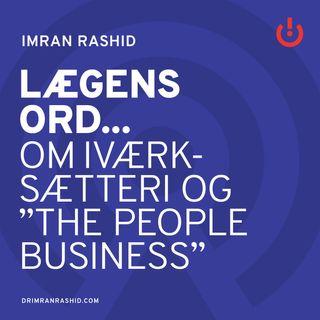 """Om iværksætteri og """"the people business"""" - Mads Faurholt"""