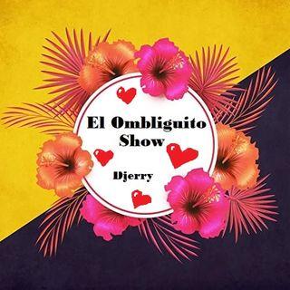 El Ombliguito Show 4