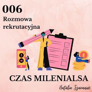 006 - Rozmowa rekrutacyjna